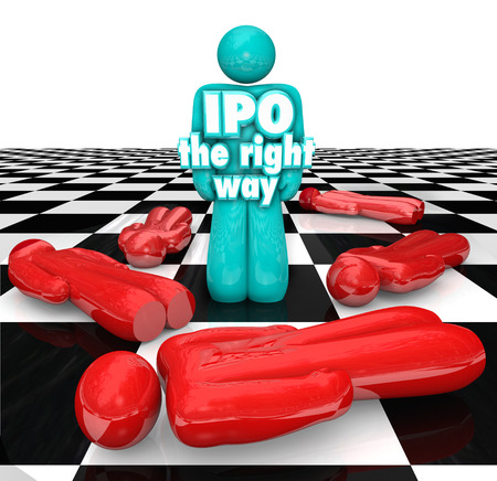 public offering: IPO the Right Way 3d words on an entrepreneur standing as a successful business person selling shares of his company in an initial public offering Stock Photo