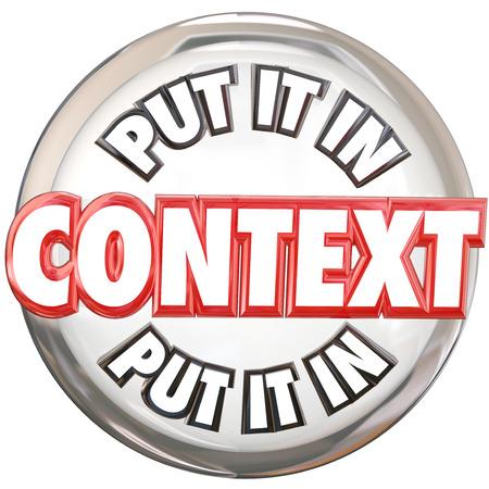 contextual: Ponerlo en contexto palabras 3d en un bot�n blanco para ilustrar la necesidad de comprender el significado de un mensaje o comunicaci�n Foto de archivo