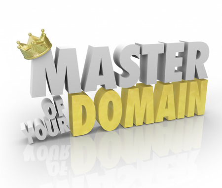 dominion: Master of Your Domain words in 3d letters with gold crown to illustrate reaching a top position of leadership as CEO, president or king over your realm or organization