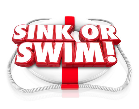 proving: Sink or Swim 3d words on a life preserver to illustrate a test of survival and persistence, a do or die moment where you achieve independence and success or failure and death Stock Photo