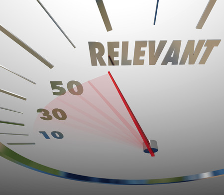 Relevance word on a speedometer illustrating information is significant, pertinent or important to a project, job or task