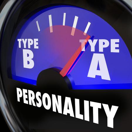 personality: Tipo A palabras de personalidad en un medidor con la aguja apuntando hacia el resultado diagn�stico o prueba de una persona con una gran ambici�n y unidad, o la ansiedad y el estr�s