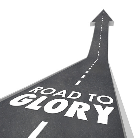 glory: Road to Glory words on a street or freeway leading you to fame, fortune, legend or celebrity for your great performance or reputation Stock Photo