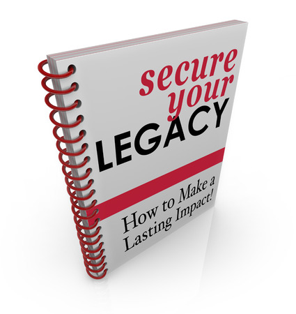 endow: Secure Your Legacy words on a book cover of advice and how-to information and subtitle How to Make a Lasting Impact