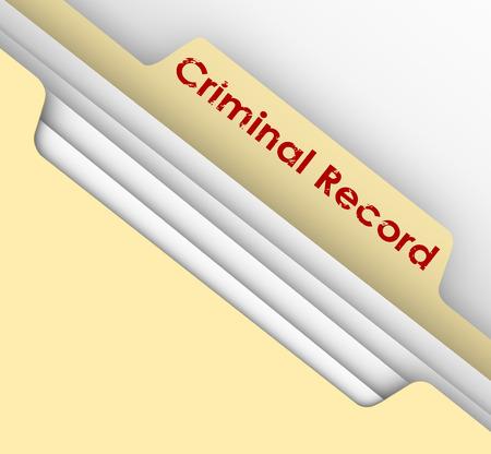 arquivos: Palavras registo criminal em um guia da pasta arquivo em papel pardo para ilustrar dados de criminalidade e prender infra Banco de Imagens