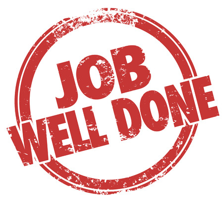 done: Job Well Done words in red stamp to illustrate a good review for a job, task or project completed to great satisfaction and results Stock Photo