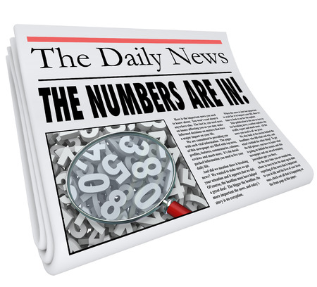 news update: The Numbers Are In words in a newspaper headline to illustrate an important update or alert that financial performance results or outcome are in for a business or the economy