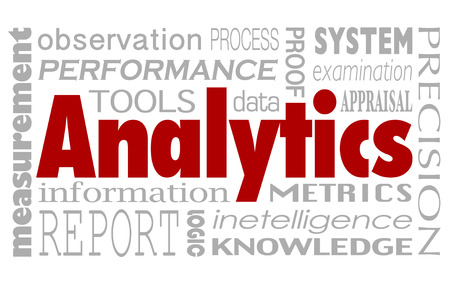 figuring: Analytics and related words in a collage background including performance, measurement, report, information, metrics, tools and intelligence