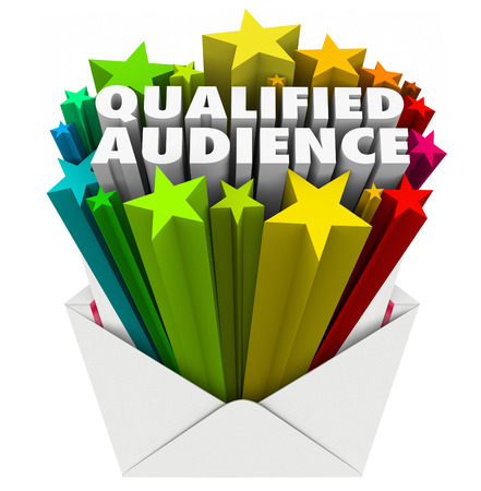 validate: Qualified Audience words in an envelope to illustrate targeted marketing to customers and prospects who are the right pool of people for your products, services or message