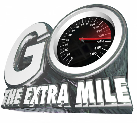 traveled: Go the Extra Mile words with speedometer measuring your additional effort or distance traveled to achieve success and your goal