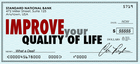 better living: Improve Your Quality of Life words on a check as increased income to help you enjoy luxury and comfortable life Stock Photo