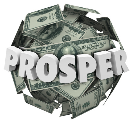 money sphere: Prosper word in 3d letters on a ball or sphere of money, cash or hundred dollar bills to illustrate rising income or earnings from your work Stock Photo