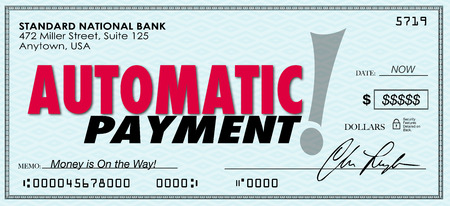 Automatic Payment words on a check or money sent to you without ordering or asking for it photo