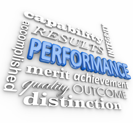 Performance word in a 3d collage including accomplishment, merit, quality, outcome, distinction, capability and achievement