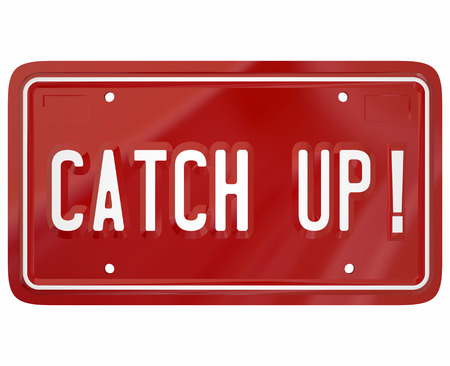 Catch Up words on a red metal license plate telling you to move faster or quicker to follow the leader in a race or competition Stock Photo