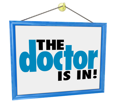 prescribe: The Doctor Is In words on a hanging office window sign to advertise the physician or medical practicioner is ready for your check-up, physical or appointment Stock Photo