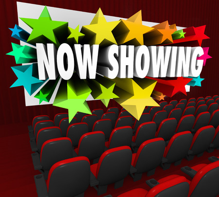 feature films: Now Showing words on a movie screen advertising a movie, film or online event such as a webinar attracting an audience of participants, viewers or attendees