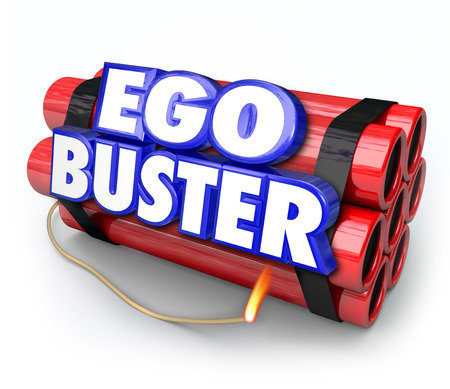 contradict: Ego Buster words in 3d letters on dynamite sticks as a bomb illustrating negative or discouraging feedback or criticism that deflates your morale or attitude