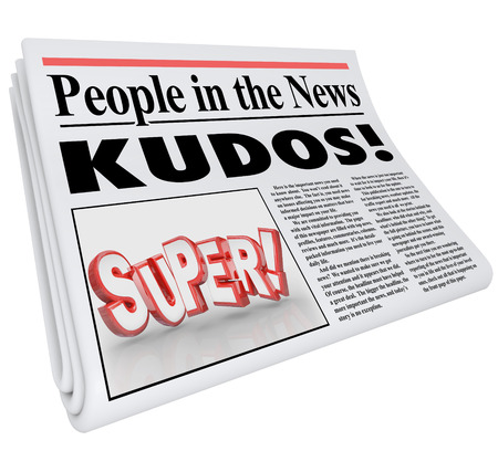 kudos: People in the News words and Kudos headline as praise and good announcement or message of a job well done