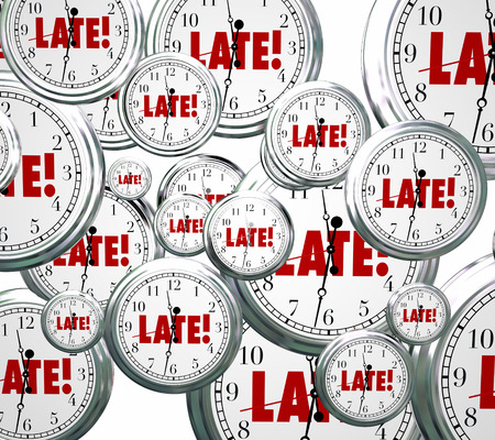 postponed: Late word on clocks flying by to illustrate being tardy, overdue or behind schedule and the need to hurry or rush to catch up