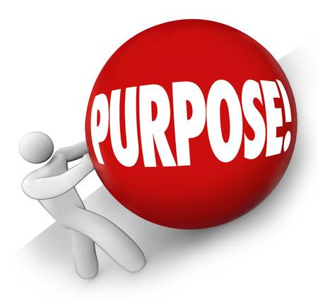 proposito: Palabra Propósito en bola roja rodó cuesta arriba por un hombre, persona o trabajador para ilustrar una meta, misión u objetivo en el trabajo, la carrera o la vida