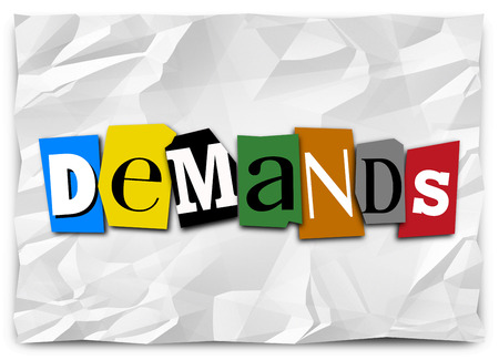 requiring: Demands word in cut out letters on a ransom or kidnapping note listing wants, needs, requirements or commands to comply with and end a dangerous or violent situation
