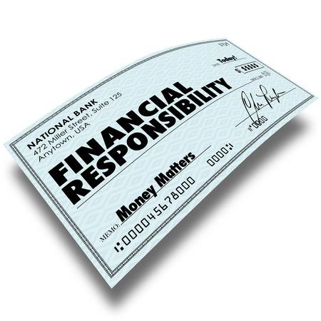 responsabilidad: Palabras de responsabilidad financiera en un cheque como pago del dinero adeudado, como facturas, hipoteca o tarjeta de crédito de la deuda