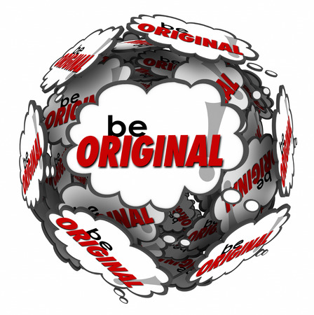 inventive: Be Original words in thought clouds arranged in a sphere to encourage you to think creatively using your imagination and inventive mind