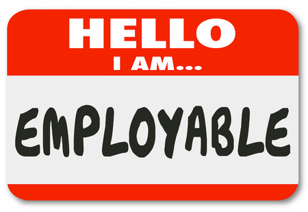 great job: Hello I Am Employable words on nametag sticker to show you are qualified with good experience, skills and exprtise for job or position