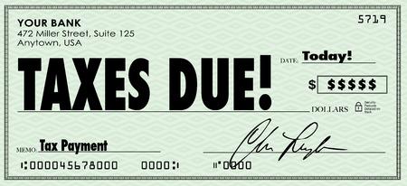 Steuern Aufgrund Worten auf einem Check in der Regierung als Geld geschickt auf Umsatzerlöse oder Erträge geschuldet Standard-Bild - 36825222