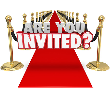 Are You Invited 3d words on a red carpet asking if youre allowed to come to a special vip, exclusive party or event