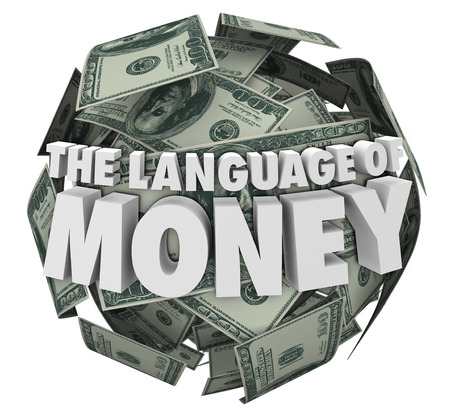 managing money: The Language of Money 3d words on a ball or sphere of hundred dollar bills in cash to illustrate learning the principles of accounting, budgeting, economics, finance or bookkeeping