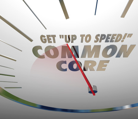 shared goals: Get Up to Speed on Common Core 3d words on a speedometer measuring acceptance and understanding of new school or education standards or guidelines