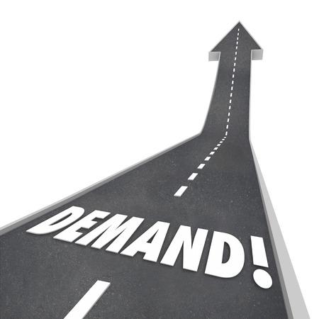 이상으로 가리키는 화살표가 위쪽으로 이어지는 도로에 3D 편지에서 수요 단어는, 시장에서 고객의 필요 나 기대 증가 및 응답을 향상 스톡 콘텐츠