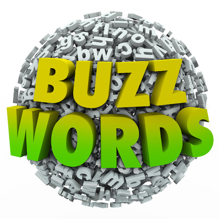 buzzwords: Buzzwords 3d words on a ball of jumbled letters to illustrate jargon, fads, hot trends and new modern slang terms