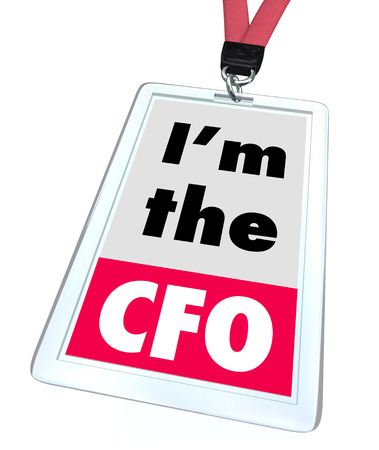 cfo: Im the CFO words on a company name or identification badge to illustrate a job or position as chief financial officer for a company or business