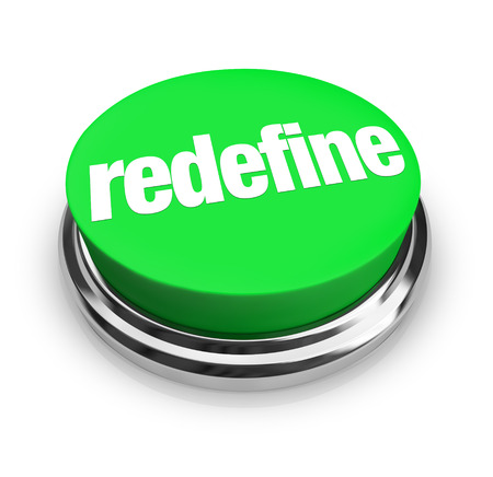 Redefine word on a green button to press for reinvention, reimagining, redesign or other innovation, change or improvement