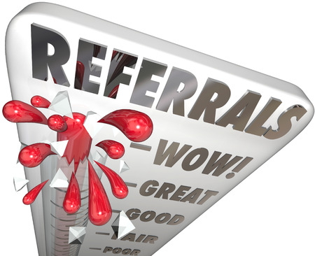 referrals: Referrals Word on a thermometer or gauge measuring the level or amount of new business, customers or clients for your company