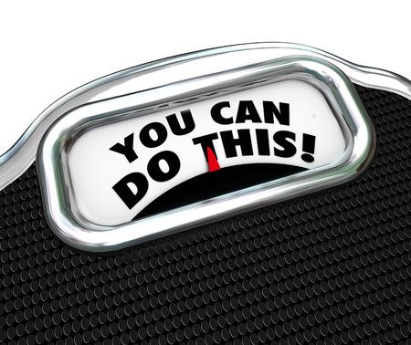 compromiso: Usted puede hacer esto palabras en una pantalla de escala para darle confianza en tener éxito con un régimen de dieta y ejercicio para bajar de peso y vivir un estilo de vida saludable Foto de archivo