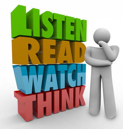 informed: Learn, Read, Watch and Think 3d words beside a thinking person to illustrate learning or education process or system