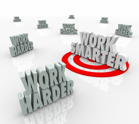 harder: Work Smarter 3d words targeted for best efficiency and productivity steps, tools, practices or advice Stock Photo