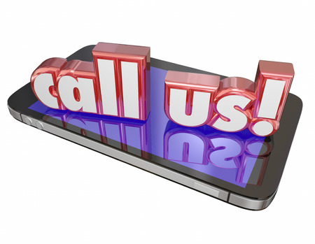 answering call: Call Us words in 3d red letters on a new mobile or cell phone to illustrate customer service or tech support to answer your questions or take your order Stock Photo