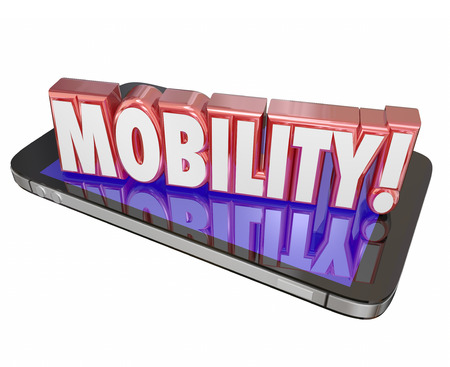 software portability: Mobility word in red 3d letters on a mobile or cell phone to illustrate hardware and software to help you work and be productive away from home or office