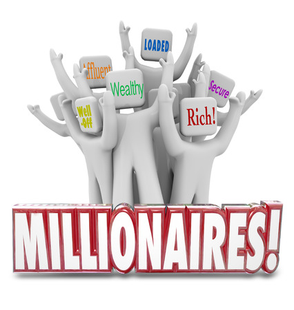 Millionaires 3d word in front of people with terms like wealthy, well-off, affluent, rich, loaded and secure Stock Photo