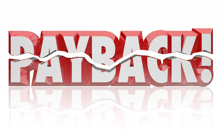 reciprocate: Payback word in red 3d letters to illustrate getting revenge, vengeance, retribution, justice, settlement or compensation for a wrongdoing