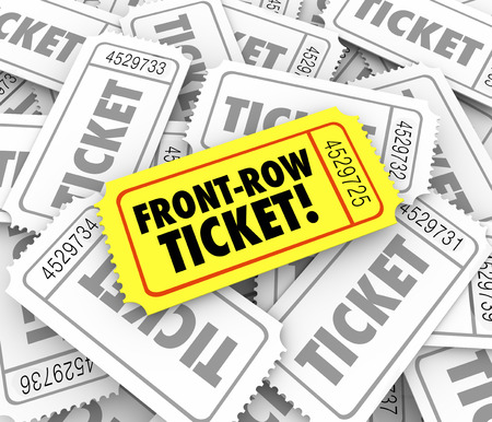 row: Front Row Ticket words on a special admission vip access pass for best seats in a theater for movie, play, concert or performance