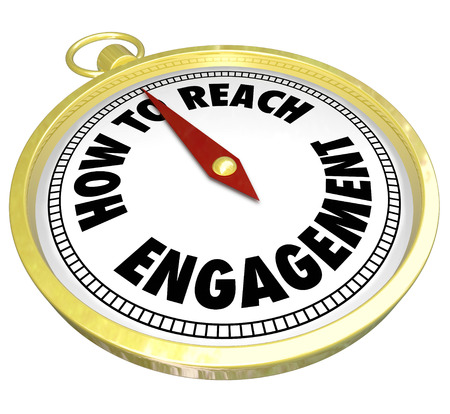 How to Reach Engagement words on a gold compass directing or guiding you to greater involvement, participation or interaction with customers, students, audience or readers