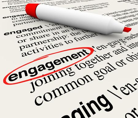 verlobt: Engagement Wort in einem Wörterbuch-Definition kreiste um Bedeutung des Wortes im Geschäft zu veranschaulichen Gewinnung von Kunden mit Einbeziehung und Beteiligung