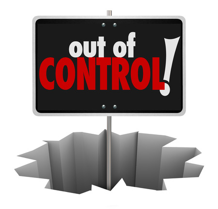 out of control: Out of Control words on a warning sign showing danger of uncontrollable behavior, mismanagement or not following or obeying rules and laws Stock Photo