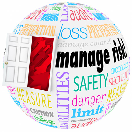 responsibilities: Manage Risk words on a globe or sphere with open door to illustrate reducing chance of problems, dangers or hazards